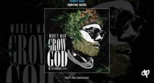 Grow God BY Money Man